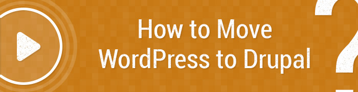 Meet the new tutorial! How to migrate wordpress to drupal [video].