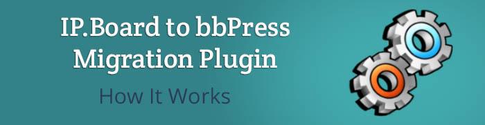 ip.board-to-bbpress-migration-plugin