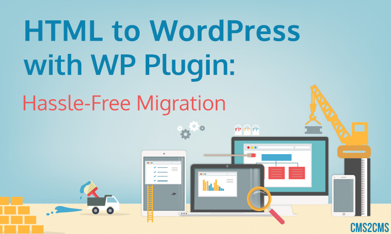 cms2cms-html-to-wordpress-migration-plugin