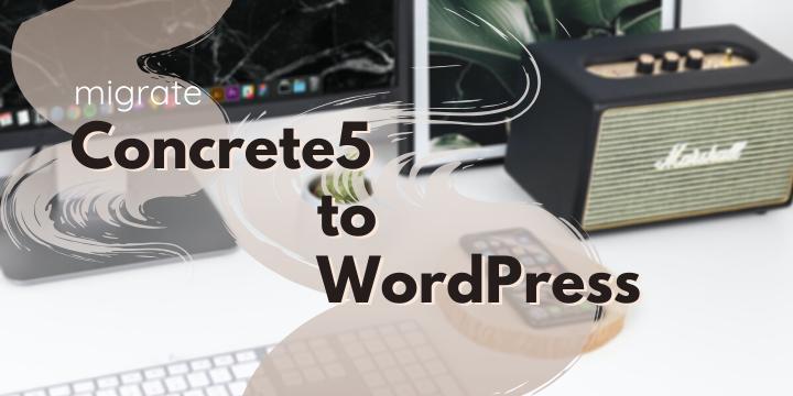 concrete5 to wordpress