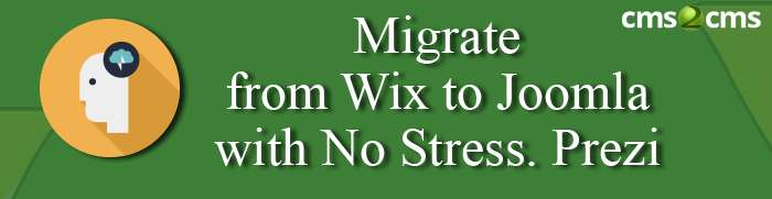 Migrate from Wix to Joomla with No Stress. Prezi