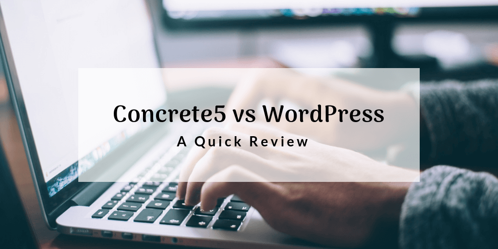 concrete5-vs-wordpress-quick-review