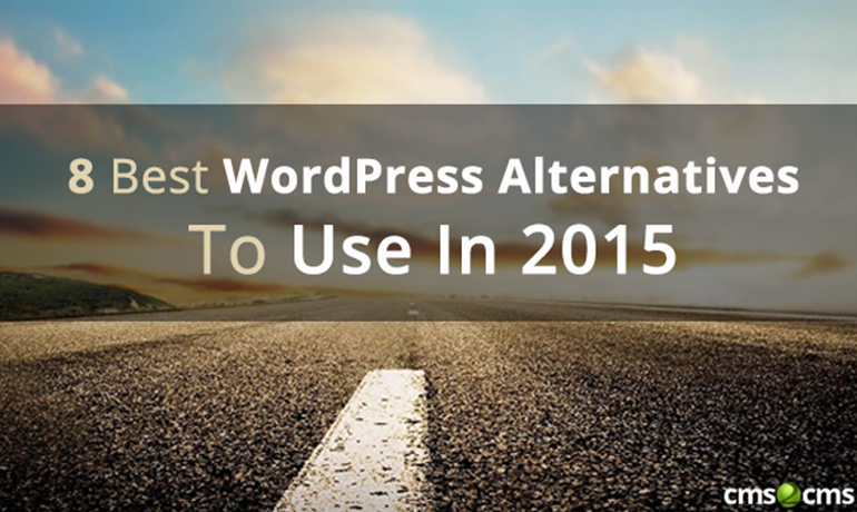 5 Best WordPress Alternatives To Use In 2015