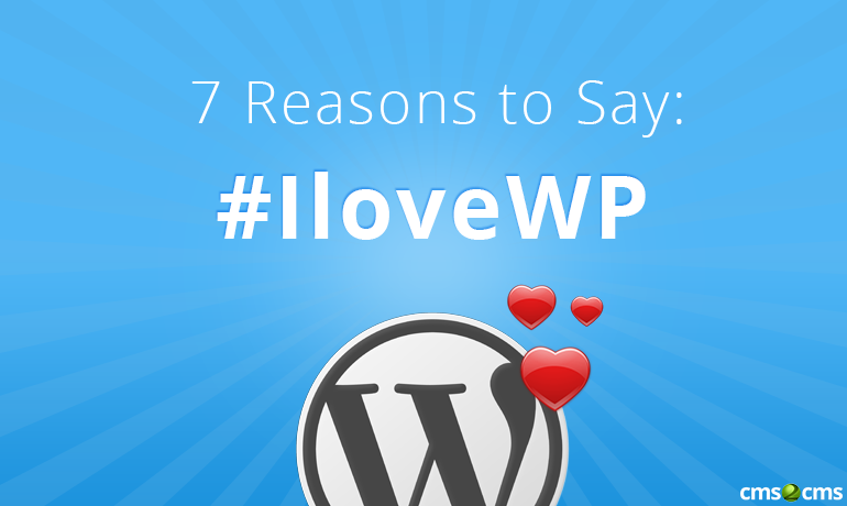 7-reasons-to-say-i-love-wp