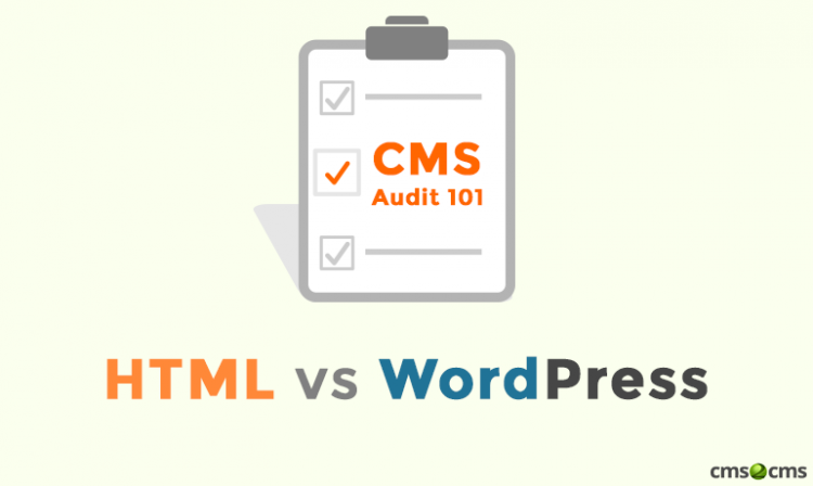 CMS audit 101: HTML vs WordPress - CMS2CMS