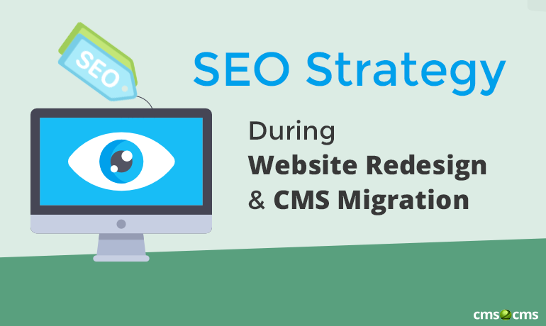 seo-strategy-during-website-redesign-and-cms-migration.png