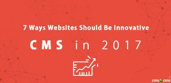 7ways-websites-should-be-innovative-cms-in-2017.jpg