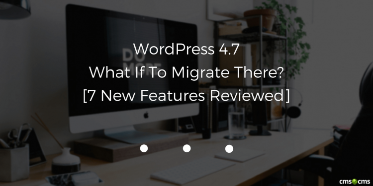 wordpress-4-7