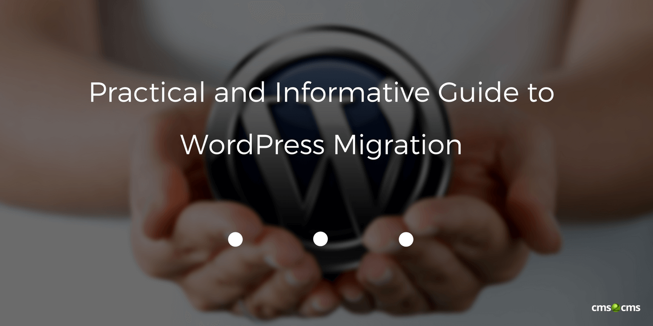 Guide to WordPress Migration