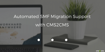 Automated SMF Migration Support with CMS2CMS
