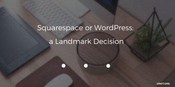 Squarespace to WordPress: a Landmark Decision