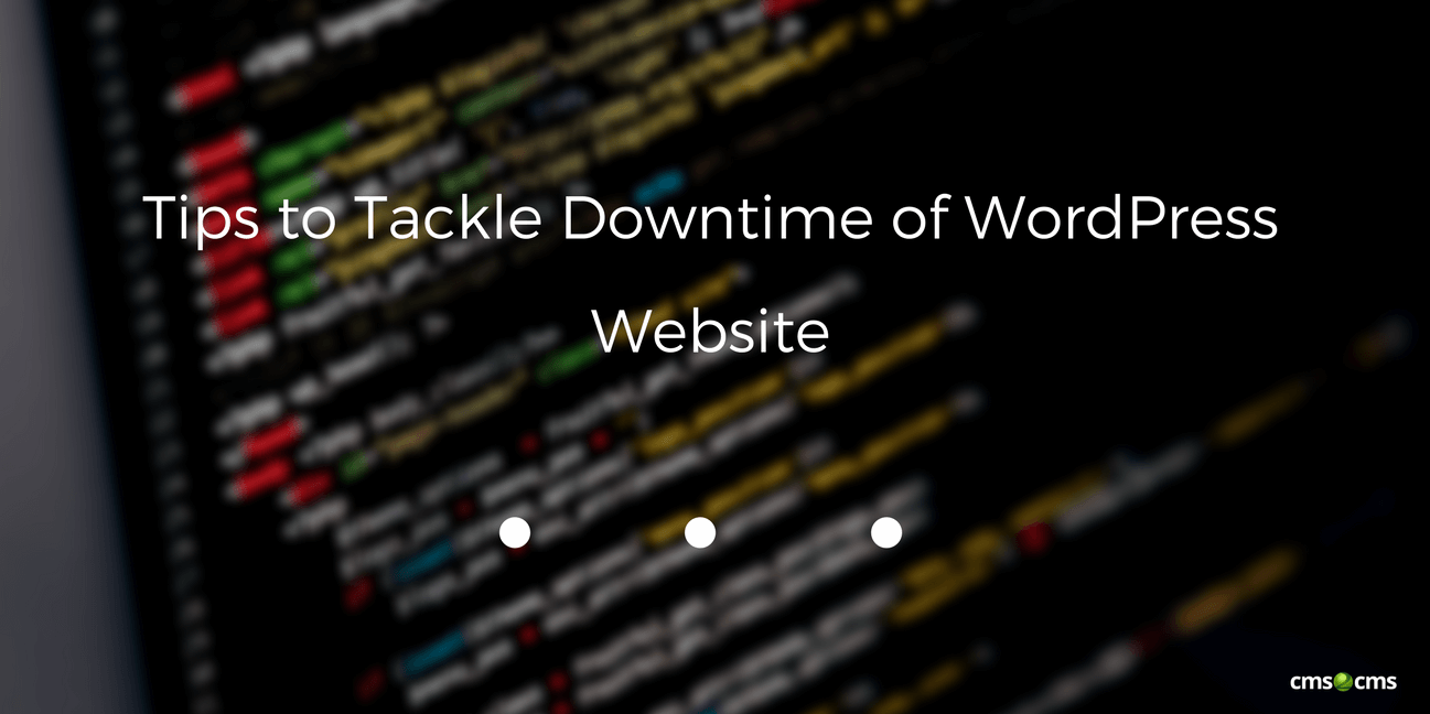 Tips to Tackle Downtime of WordPress Website