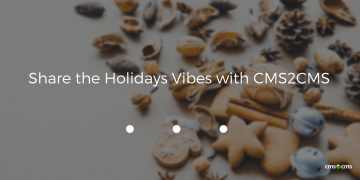 Share the Holiday Vibes with CMS2CMS