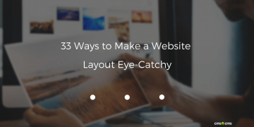 33 Ways to Make a Website Layout Eye-Catchy