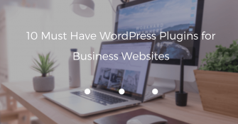 10-must-have-wordpress-plugins-for-business-website