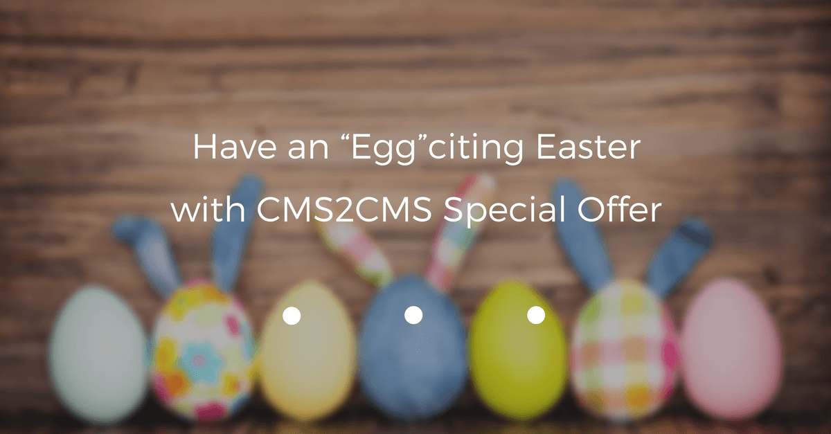 cms2cms-special-easter-offer