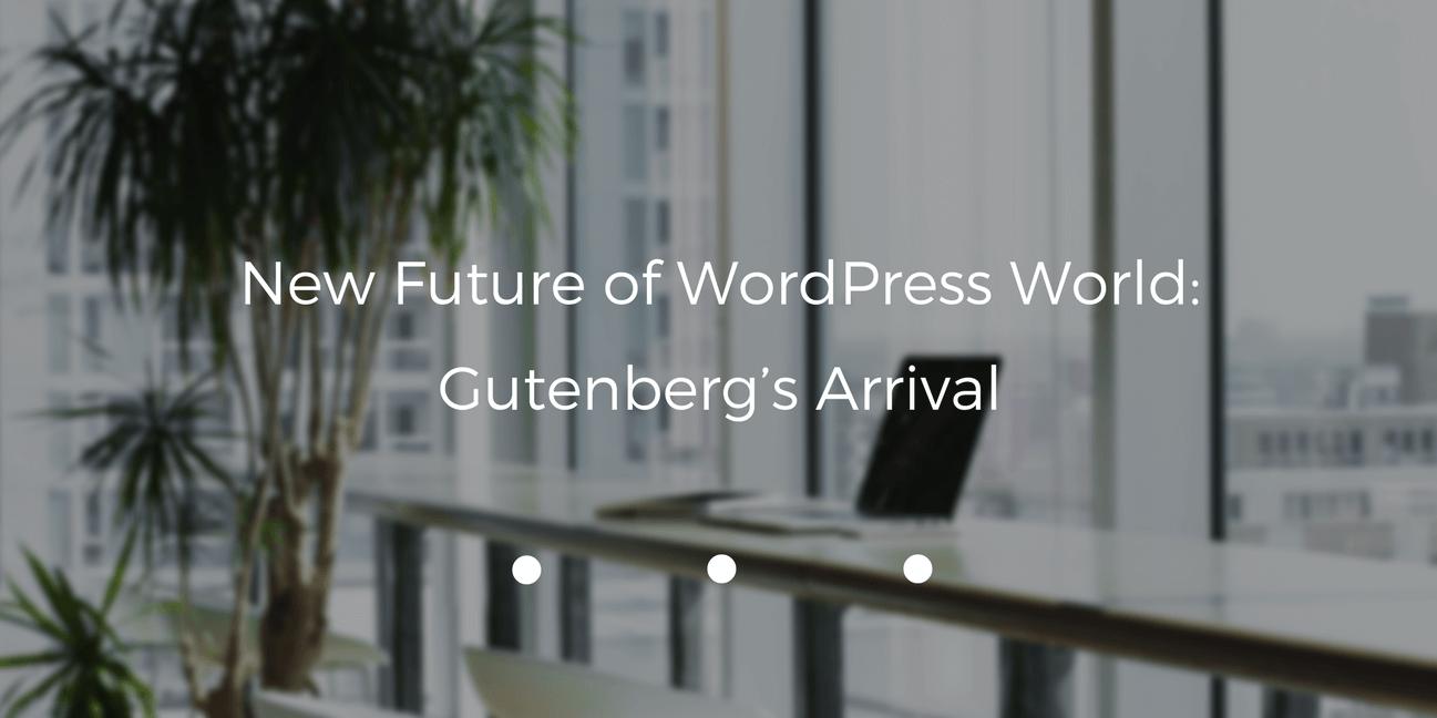 Gutenberg's Arrival
