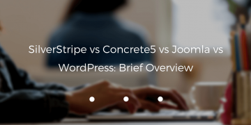 SilverStripe vs Concrete5 vs Joomla vs WordPress