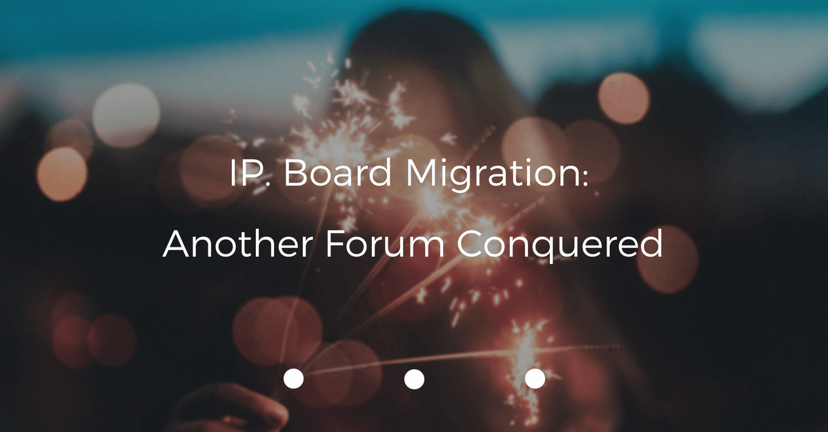 IP Board migration Archives - CMS2CMS