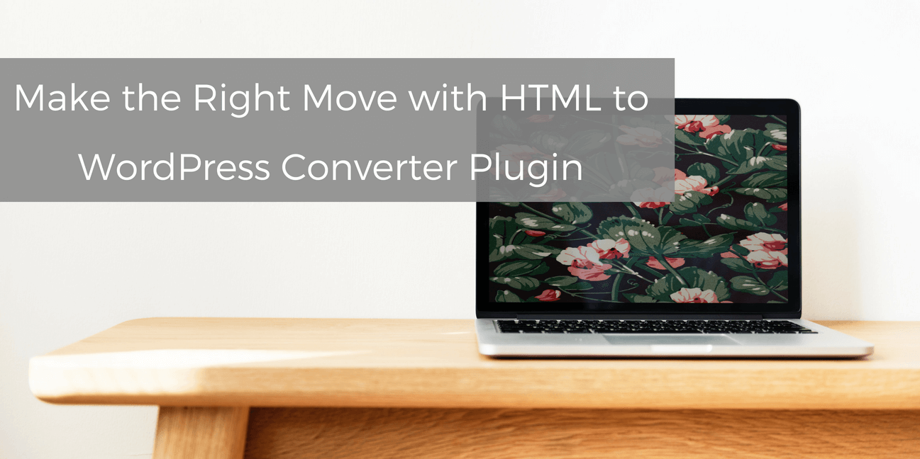 html-to-wordpress-converter-plugin