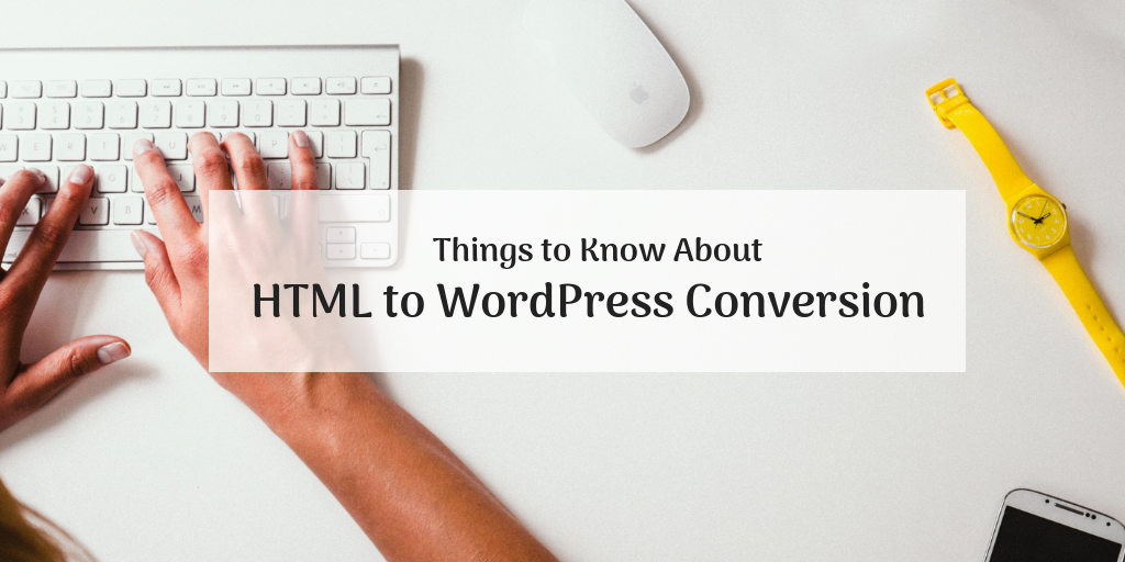 HTML to WordPress conversion