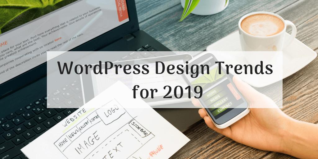 WordPress Design Trends for 2019