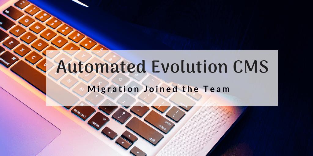 evolution cms migration