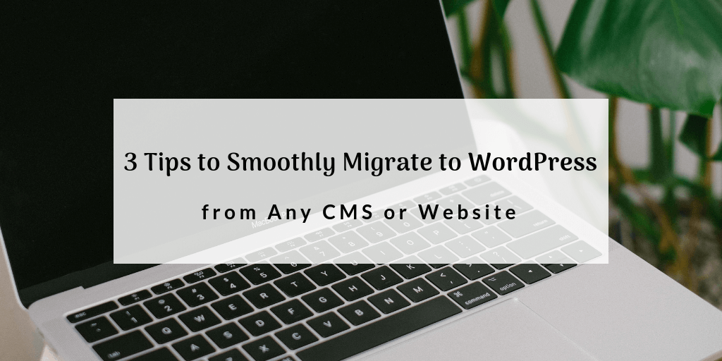 Migrate to WordPress