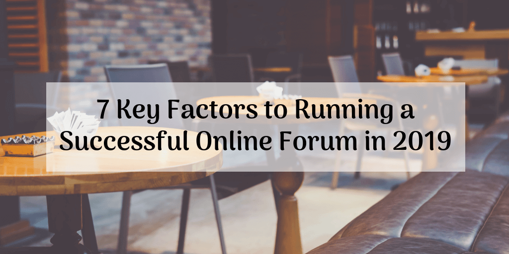 factors to run online forum
