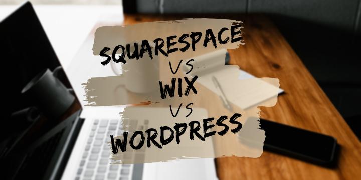 wix vs squarespace vs wordpress